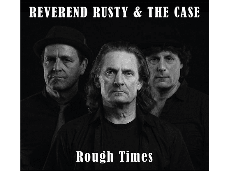 Reverend Rusty, The Case - Rough Times [CD]