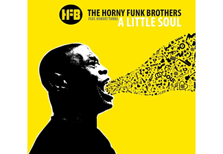 The Horny Funk Brothers - A Little Soul - (CD)