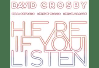 David Crosby, Michelle Willis, Michael League, Becca Stevens - Here If You Listen  - (CD)