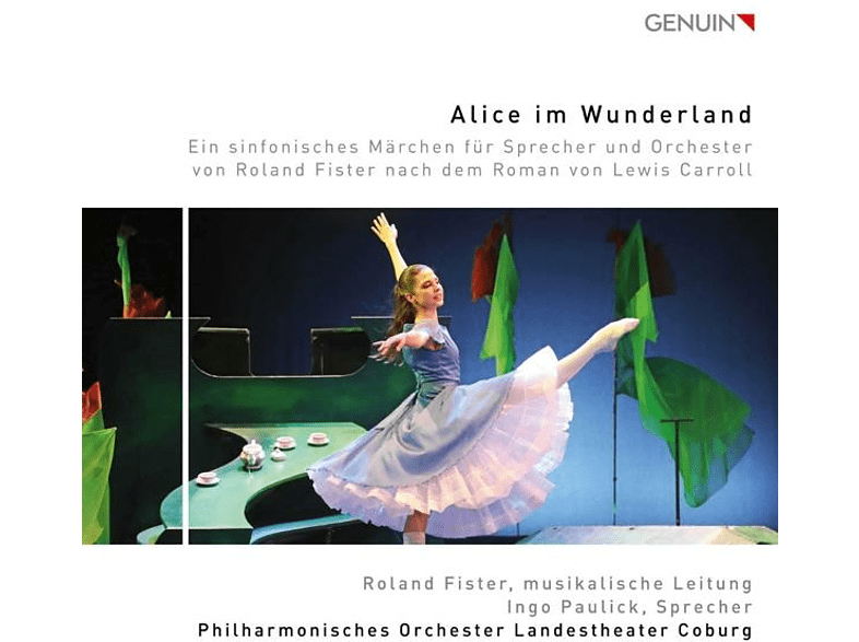 Fister/Paulick/Philharm.Orchester Landesth.Cobur - Alice im Wunderland-Ein sinfonisches Märchen [CD]