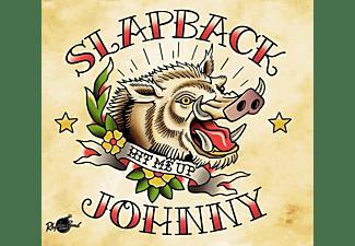Slapback Johnny - Hit Me Up (Lim.Ed.)  - (Vinyl)