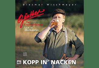 Dietmar Wischmeyer - Günther,Der Treckerfahrer-Kopp in' Nacken (2CD)  - (CD)