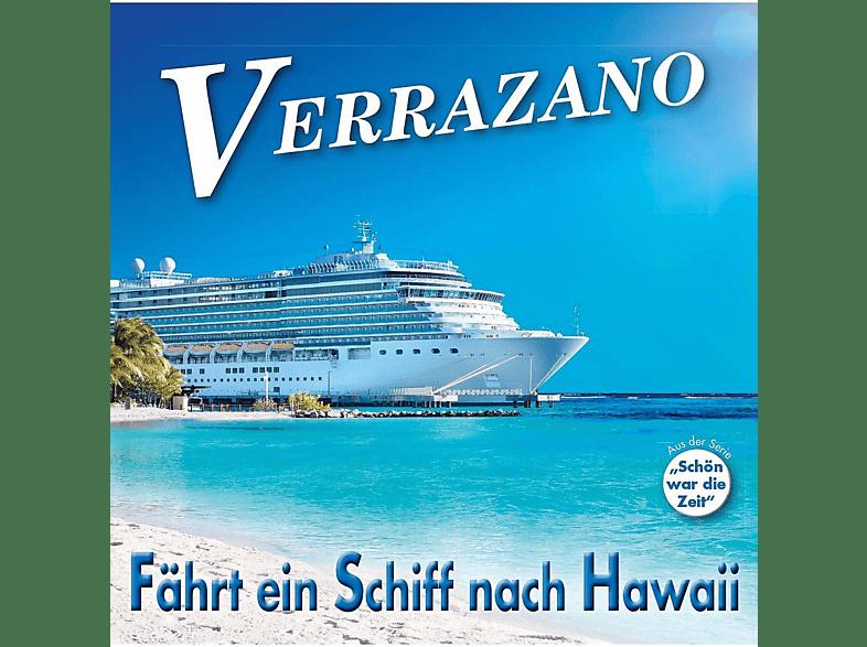Verrazano - Fährt Ein Schiff Nach Hawaii [CD]
