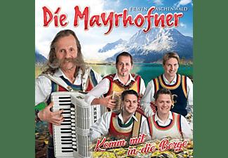 Die Mayrhofner - Komm mit in die Berge  - (CD)