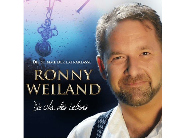 Ronny Weiland - Die Uhr des Lebens [CD]