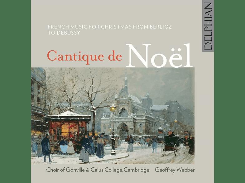 Choir Of Gonville & Caius College Cambridge, Geoffrey Webber - Cantique de Noël [CD]