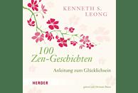 Leong,Kenneth S./Büsen,Christian - 100 Zen-Geschichten: Anleitung zum Glücklichsein - (CD)