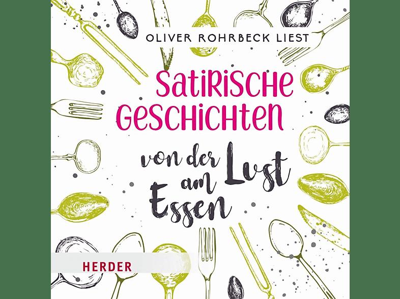 Satirische Geschichten von der Lust am Essen - (CD)