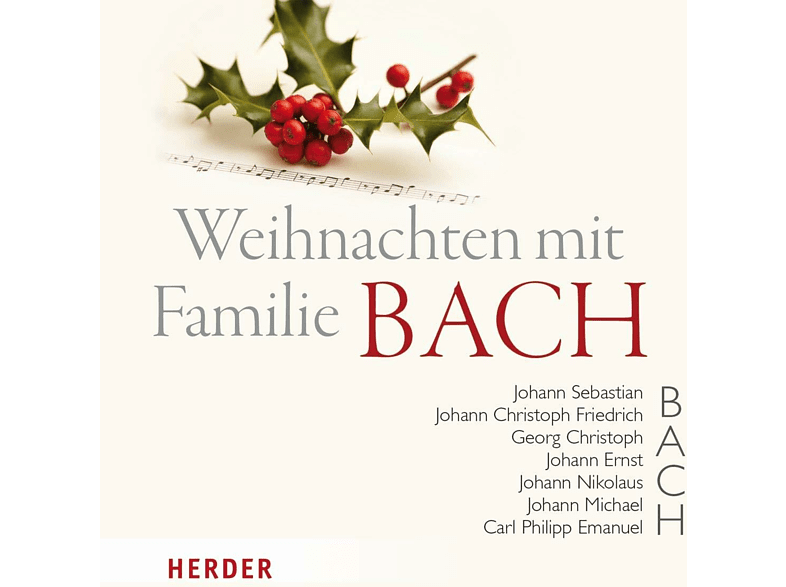 - Weihnachten mit Familie Bach [CD]
