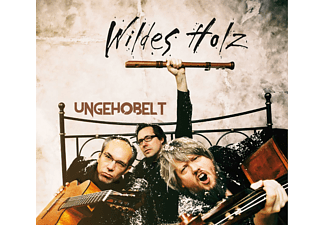 Wildes Holz - Ungehobelt  - (CD)
