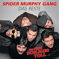 Spider Murphy Gang - Ich Find Schlager Toll-Das Beste [CD]