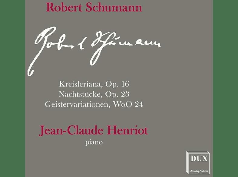 Jean-claude Henriot - Kreisleriana/Nachtstücke [CD]