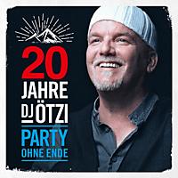 DJ Ötzi - 20 Jahre DJ Ötzi – Party ohne Ende - [CD]