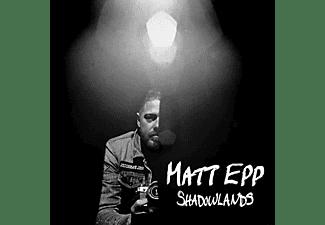Matt Epp - Shadowlands  - (CD)