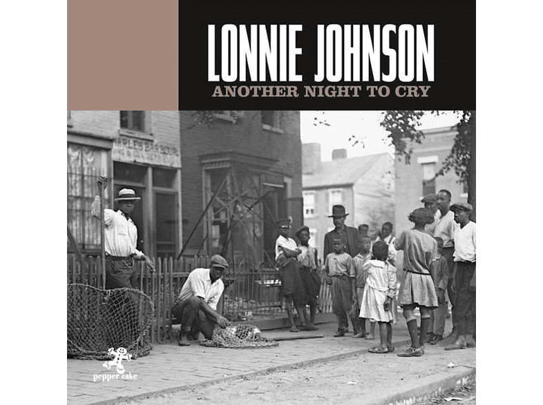 Lonnie Johnson - Another Night To Cry [CD]