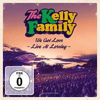 The Kelly Family - We Got Love Live  Loreley (Deluxe Edition) [CD + DVD Video]
