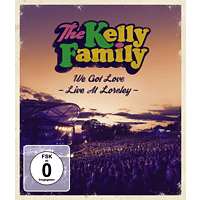 The Kelly Family - We Got Love Live  Loreley [Blu-ray]