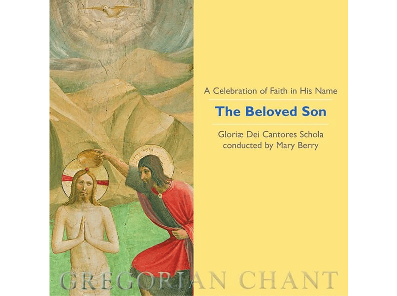 Mary/gloriæ Dei Cantores Schola Berry - The Beloved Son [CD]