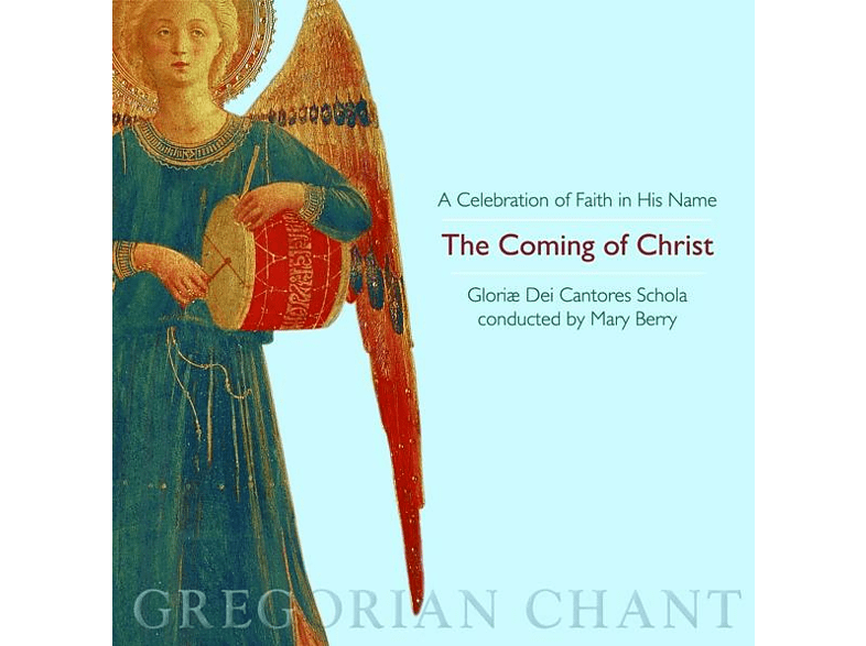 Mary/gloriæ Dei Cantores Schola Berry - The Coming of Christ [CD]