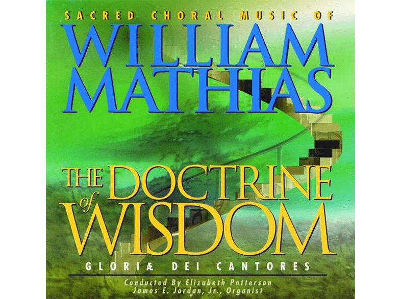 Elisabeth C./Gloriæ Dei Cantores Patterson - The Doctrine of Wisdom [CD]