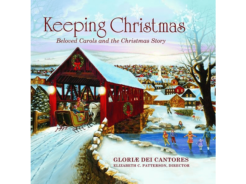 Elisabeth C./Gloriæ Dei Cantores Patterson - Keeping Christmas: Beloved Carols [CD]