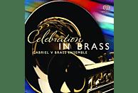 Gabriel V Brass Ensemble - Celebration in Brass [SACD Hybrid]