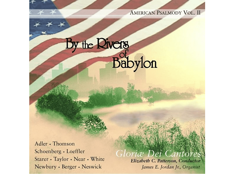 Elizabeth C./Gloriæ Dei Cantores Patterson - By the Rivers of Babylon [CD]