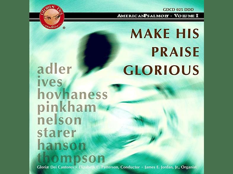 Elizabeth C./Gloriæ Dei Cantores Patterson - Make His Praise Glorious [CD]