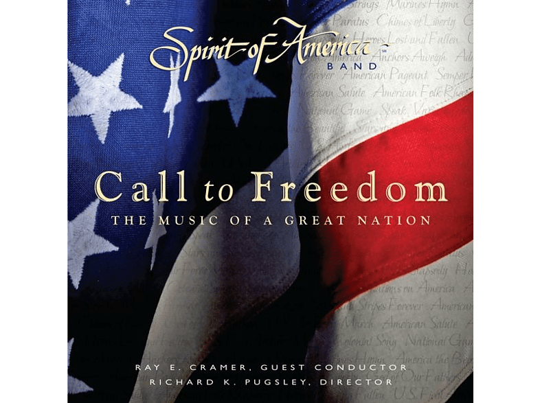 Cramer,Ray E./Pugsley,Richard K. - Call to Freedom: The Music of a Great Nation [CD]