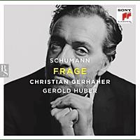 Christian Gerhaher, Gerold Huber - Frage - [CD]