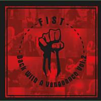 Fist - Back With A Vengeance Vol.2 (2LP) [Vinyl]
