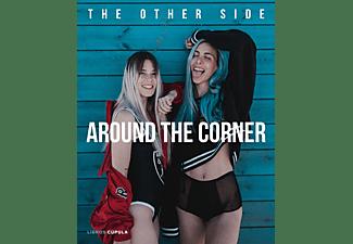 Around the Corner: The Other Side - Paula Baena y Giovanna Bravar