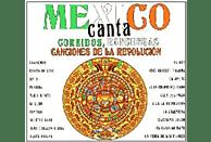 México canta: Corridos, rancheras, canciones de la revolución - CD