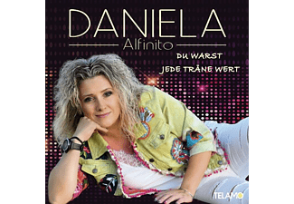 Daniela Alfinito - Du warst jede Träne wert  - (CD)
