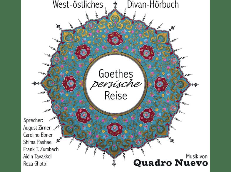 Zirner/Ebner/Zumbach/Quadro Nuevo - Goethes Persische Reise - (CD)