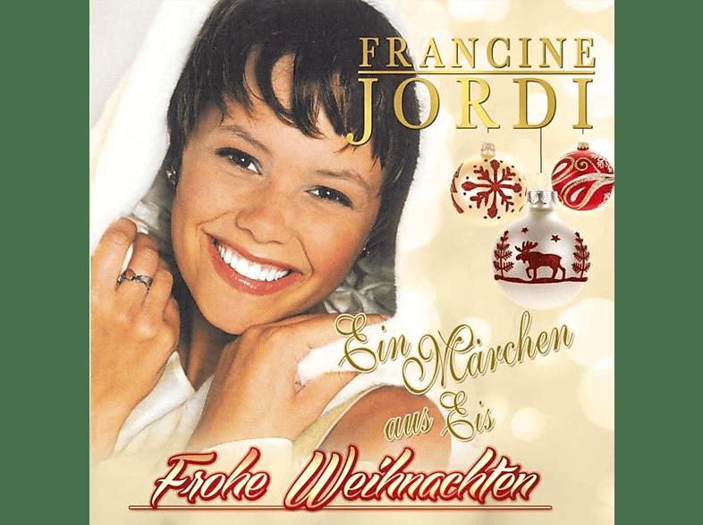 Francine Jordi - Frohe Weihnachten-Ein Märchen aus Eis [CD]