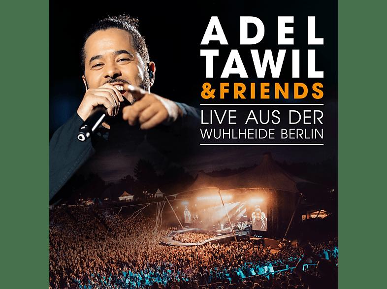 Adel Tawil - Adel Tawil & Friends: Live aus der Wuhlheide Berlin [CD + Blu-ray Disc]