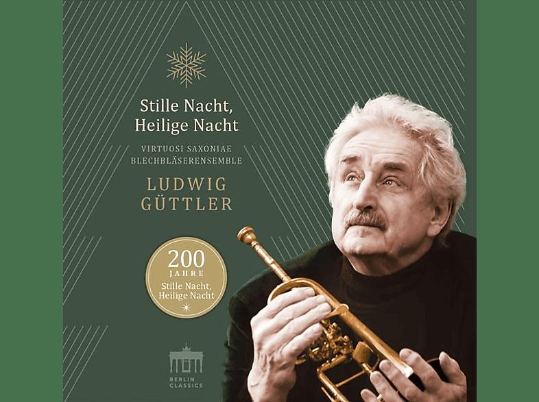 Ludwig/virtuosi Saxoniae Güttler - 200 JAHRE-STILLE NACHT HEILIGE NACHT [CD]
