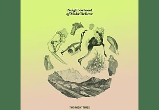 Neighborhood Of Make Beli - TWO NIGHTTIMES  - (Vinyl)