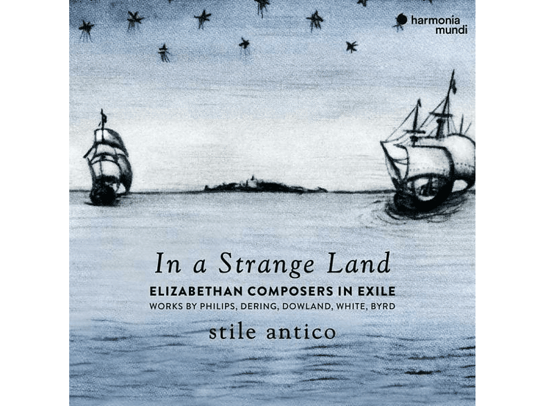 Stile Antico - In A Strange Land [CD]