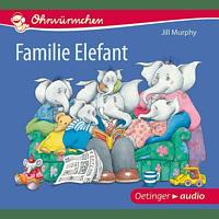 Jill Murphy - Ohrwürmchen Familie Elefant - (CD)
