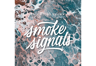 No King.No Crown. - Smoke Signals - (Vinyl)