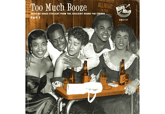 VARIOUS - Too Much Booze - (Vinyl)