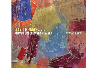 Thomas With The Oliver Groenewald Newnet Jay - I Always Knew - (CD)