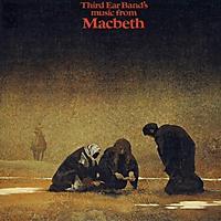 Third Ear Band - Music From Macbeth - [CD]