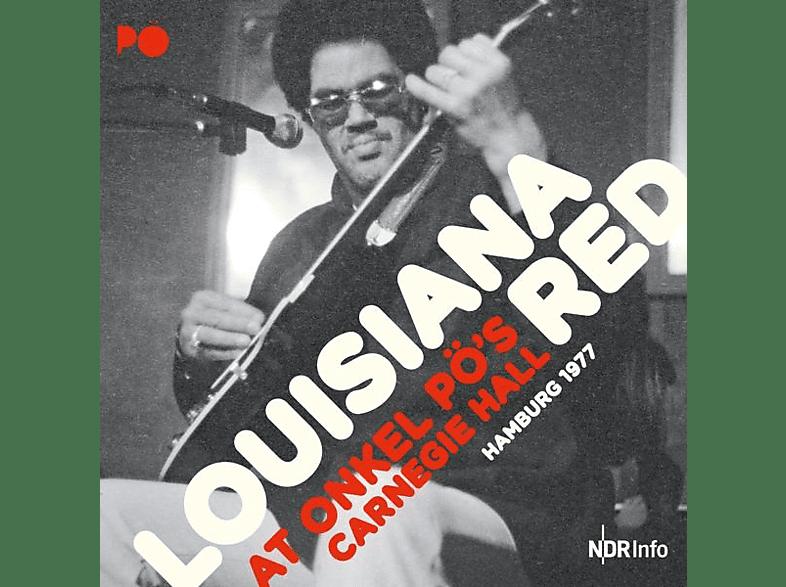 Louisiana Red - At Onkel Pö's Carnegie Hall/Hamburg '77 [CD]