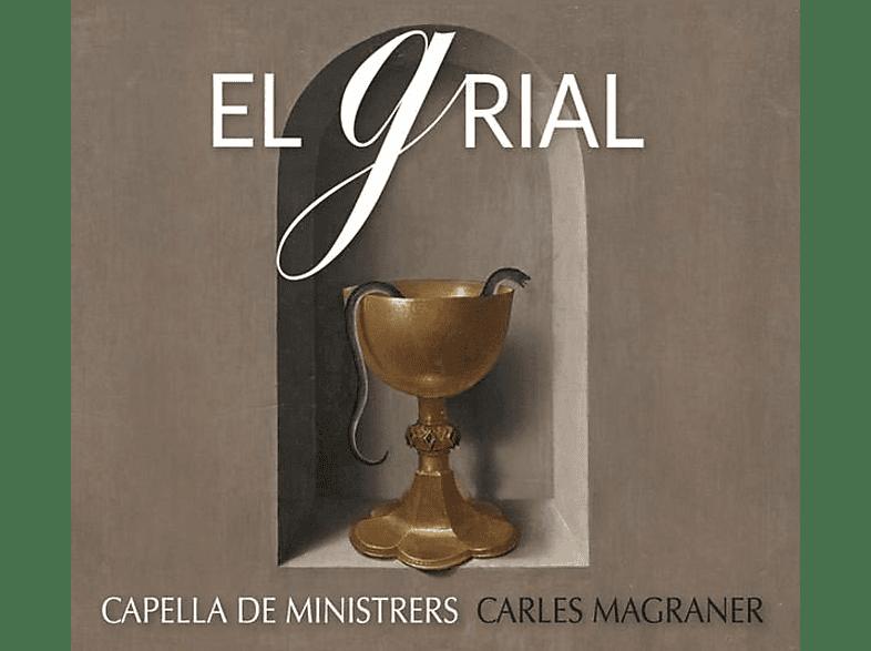 Carles Magraner (dir) Capella De Ministrers - El Grial [CD]