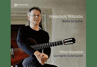 Tilman/los Angeles Guitar Quartet Hoppstock - Hoppstock/Willcocks-Works for Guitar  - (CD)