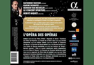 Watson/Deshayes/van Mechelen/Niquet/Le Concert Sp. - L'Opéra des Opéras  - (CD)