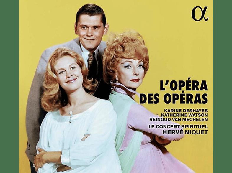 Watson/Deshayes/van Mechelen/Niquet/Le Concert Sp. - L'Opéra des Opéras [CD]